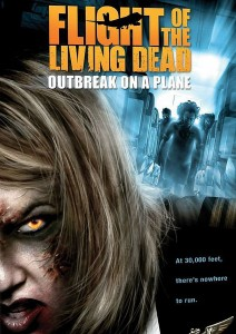 "Poster voor de film ""Flight of the Living Dead: Outbreak on a Plane"""