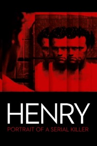 "Poster voor de film ""Henry: Portrait of a Serial Killer"""
