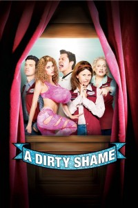 "Poster voor de film ""A Dirty Shame"""