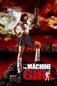 "Poster voor de film ""The Machine Girl"""