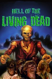 "Poster voor de film ""Hell of the Living Dead"""