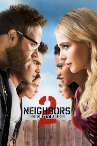 "Poster voor de film ""Neighbors 2: Sorority Rising"""