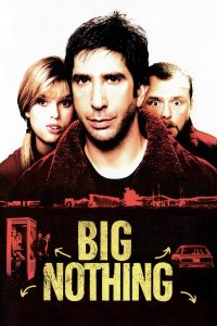 "Poster voor de film ""Big Nothing"""