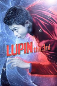 "Poster voor de film ""Lupin the 3rd"""