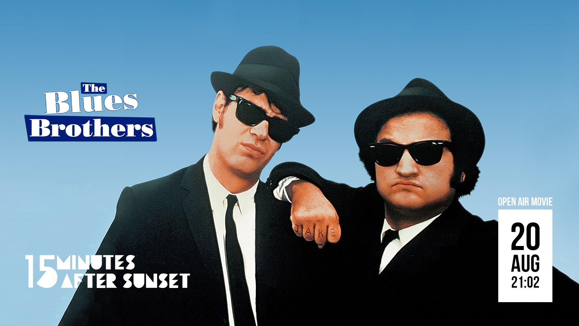 15 minutes after sunset - The Blues Brothers