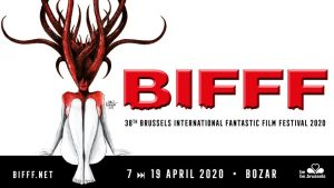38th BIFFF - Brussels International Fantastic Film Festival